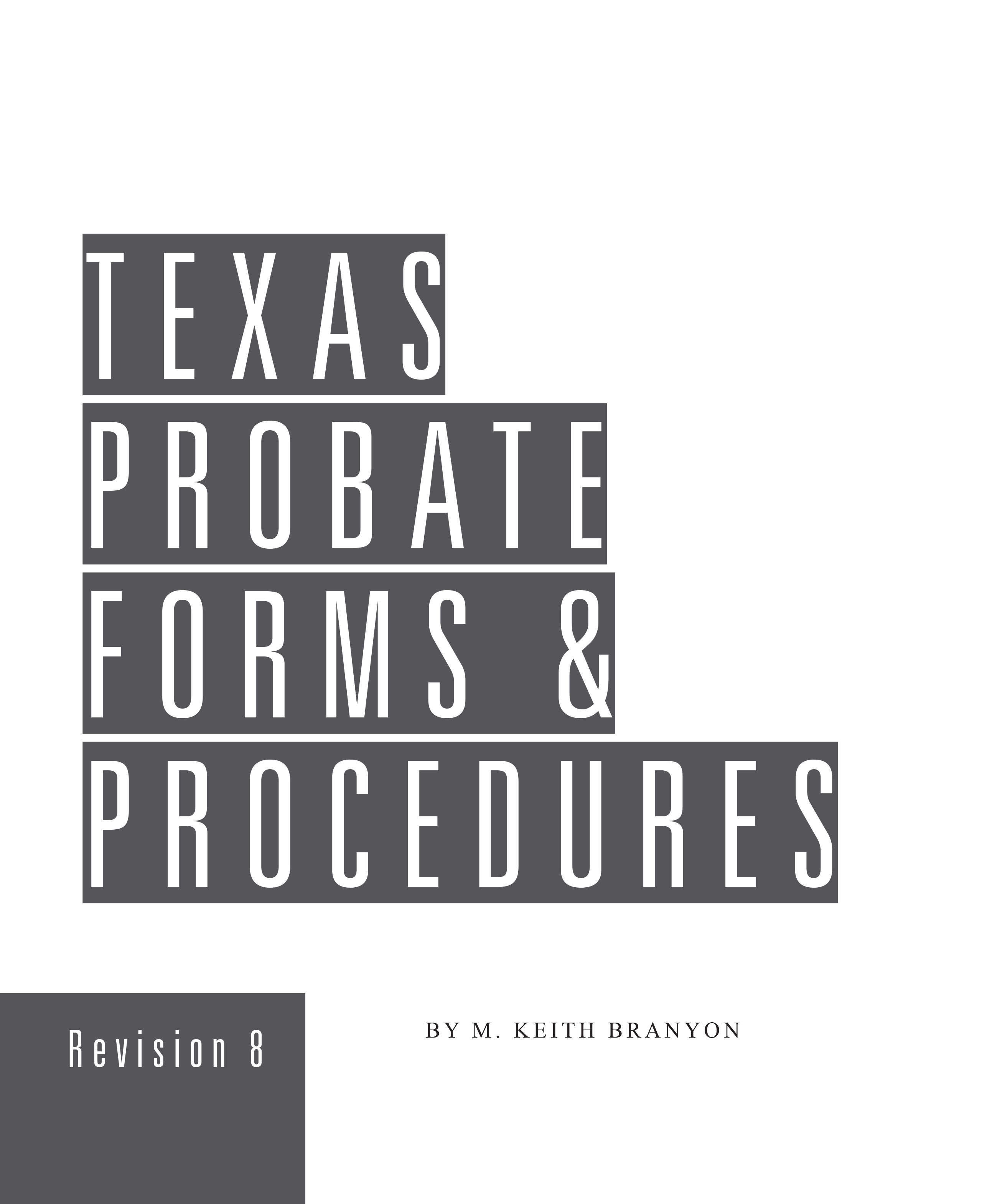 Texas Probate Forms and Procedures